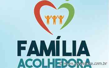 Secretaria de Assistência Social de Santa Helena tem site exclusivo para informações do serviço do Família Acolhedora - O Presente