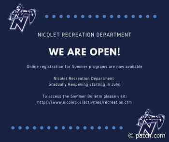 Nicolet Recreation Department Gradually Reopening in July!   Fox Point, WI Patch - Patch.com