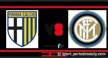 Parma - Inter: probabili formazioni e dove vederla - Periodico Daily - Notizie