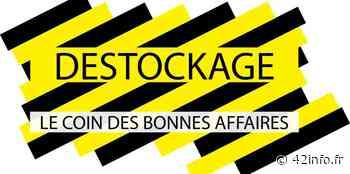 Le déstockage à Roanne sur 3000 m2 « l'événement de juin - 42info.fr