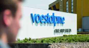 Voestalpine: Millionenschwere Verluste 2019/2020 - Factory