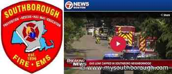 Fire Chief: About 40 residents evacuated after landscaper's excavator punctured gas line - mysouthborough