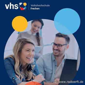 Frechen: Ende August starten neue VHS-Kurse - radioerft.de