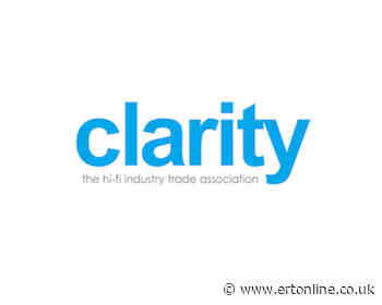 Clarity Surveys the UK Hi-Fi Industry and Welcomes its Reopening