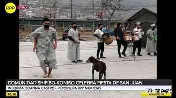 Comunidad Shipibo-konibo de Cantagallo celebra en confinamiento la Fiesta de San Juan [VIDEO] - RPP Noticias