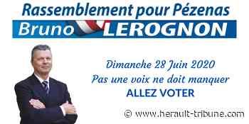 PEZENAS - Bruno Lerognon : Dimanche 28 juin : Il faut voter ! - Hérault-Tribune