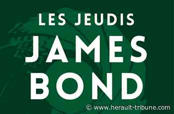 SORTIR : MARSEILLAN - Les Jeudis James Bond : Hérault Tribune - Hérault-Tribune