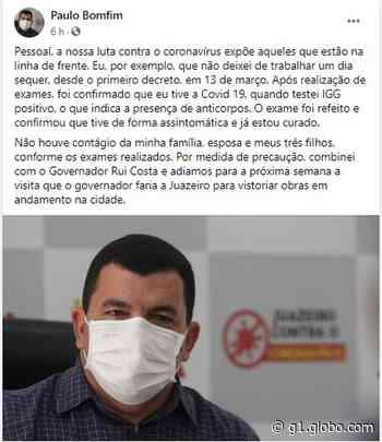 Prefeito de Juazeiro anuncia que testou positivo para Covid-19; por precaução, visita do governador para vistoriar obras é adiada - G1