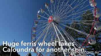 Huge ferris wheel takes Caloundra for another spin - View News Sunshine Coast