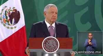 Mañanera en vivo; informe seguridad nacional - Puente Libre La Noticia Digital