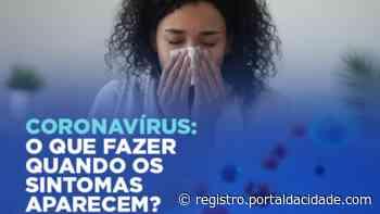 Coronavírus: Cajati orienta quando há necessidade de atendimento médico - Adilson Cabral