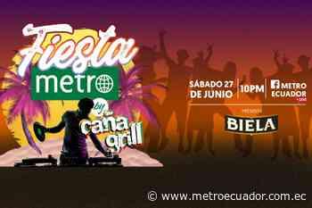 Fiesta Metro by Caña Grill encenderá nuevamente la noche desde Montañita - Metro Ecuador