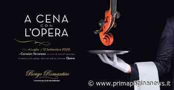 """Cavaion Veronese (VR): al via, al Borgo Romantico, la rassegna """"A Cena con l'Opera"""" - PPN - Prima Pagina News"""