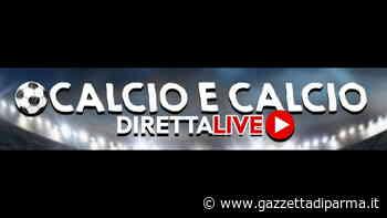 """""""Calcio e calcio diretta live"""" - Gazzetta di Parma"""