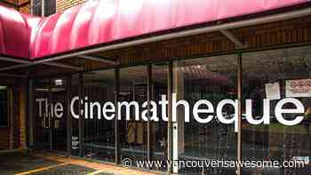 VIFF goes virtual for 2020, Cinematheque plans reopening - Vancouver Is Awesome