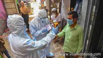 Kasus Corona Melonjak Drastis, New Delhi Langsungkan Survei Kesehatan - Bahasa Indonesia - VOA Indonesia