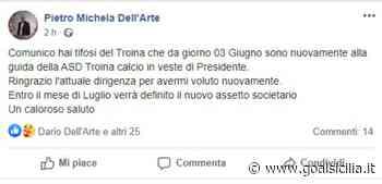 """Troina, Pietro Dell'Arte: """"Sono nuovamente alla guida del club in veste di presidente"""" - GoalSicilia.it"""