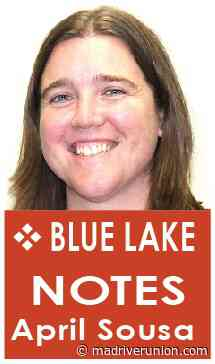 Blue Lake Notes: Making the best of these times - Mad River Union