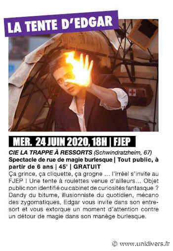 SPECTACLE LA TENTE D'EDGAR mercredi 24 juin 2020 - Unidivers