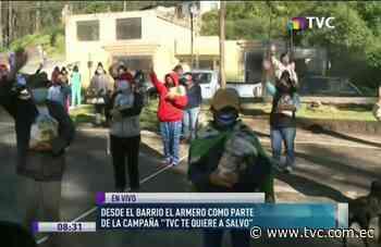 'TVC Te Quiere a Salvo' entrega ayuda en Barrio El Armero   Actualidad - tvc.com.ec