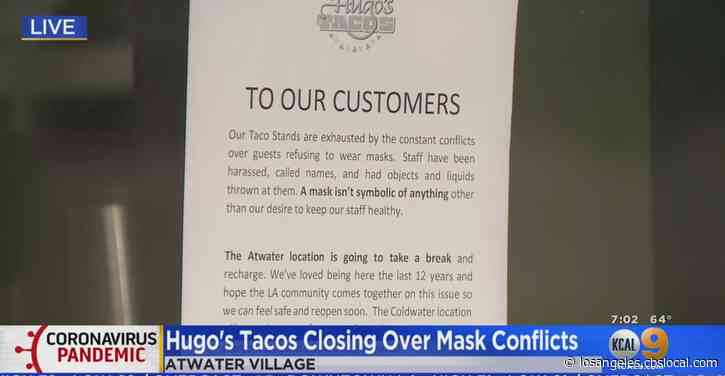 Hugo's Tacos In Atwater Village Says Staff Have 'Objects', 'Liquid Thrown At Them' Over Mask Conflicts