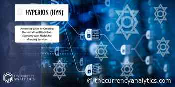 Hyperion (HYN) Amassing Value by Creating Decentralized Blockchain Economy with Nodes for Mapping Services - The Cryptocurrency Analytics