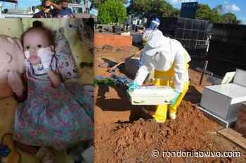 JARU: Bebê de 01 ano e três meses é a 6ª vítima que veio a óbito por Covid-19 - Rondoniaovivo