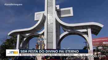 Após cancelar a Festa do Divino Pai Eterno, Trindade inaugura barreiras sanitárias para evitar a entrada de romeiros - G1