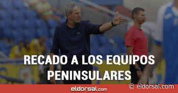Recado a los equipos peninsulares por el buen momento del CD Tenerife y la UD Las Palmas - eldorsal.com