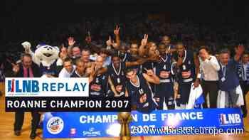 Replay by TCL : Revoir la finale SLUC Nancy - Chorale Roanne (2007) - BasketEurope.com