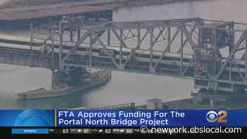 FTA Approves Funding For Portal North Bridge Project - CBS New York