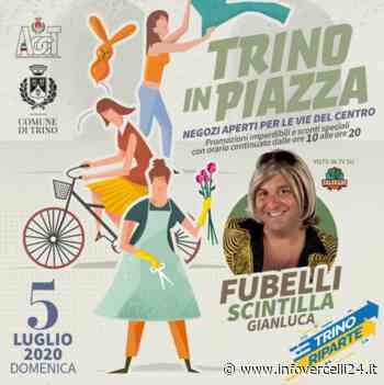 """Torna """"Trino in Piazza"""": con Scintilla risate garantite - InfoVercelli24.it"""