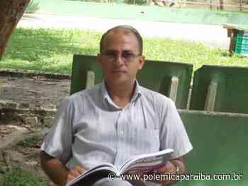 Morre de covid-19 pastor da Primeira Igreja Batista Missionária de Guarabira - Polêmica Paraíba - Polêmica Paraíba