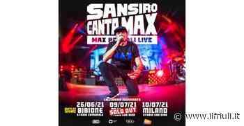 Anche Ultimo e Max Pezzali live la prossima estate a Bibione - Il Friuli