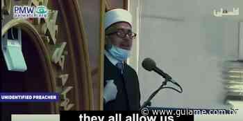 """Durante pregação em mesquita, clérigo muçulmano diz que o """"fim de Israel está próximo"""" - Guiame (Notícias Gospel)"""