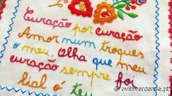 VILA VERDE - Lenços dos Namorados já podem ser escolhidos como maravilha da cultura popular - OVilaverdense