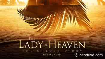 Enlightened Kingdom Sets 'Lady Of Heaven'; Feature About Lady Fatima, Daughter Of Muhammad – Cannes - Deadline