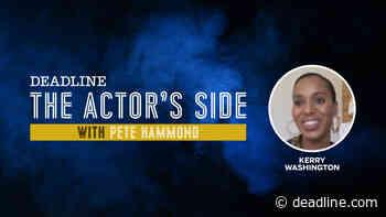 [WATCH] Kerry Washington 'The Actor's Side' - Deadline
