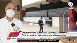 Llegan a Pando médicos especialistas y equipos sanitarios para reforzar la lucha contra el coronavirus - eju.tv