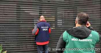 Fiscalização interditou quatro estabelecimentos na última semana em Porto Alegre - Jornal Correio do Povo