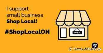 Ontario Encourages Support of Local Small Businesses