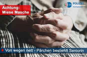 Von wegen nett - Pärchen bestiehlt Seniorin - Marl - Lokalkompass.de