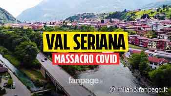 """""""È stato un massacro"""": Albino, Vertova e Fiorano, l'altra Val Seriana colpita dal Covid - Milano Fanpage.it"""