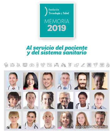 La Fundación Tecnología y Salud publica una nueva edición de su Memoria anual - Gaceta Dental