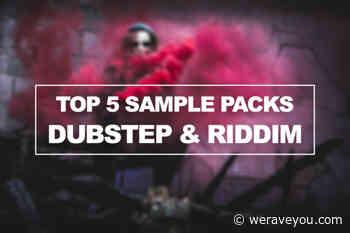 Best Riddim & Dubstep Sample Packs - Free & Premium - Loops, Presets - We Rave You