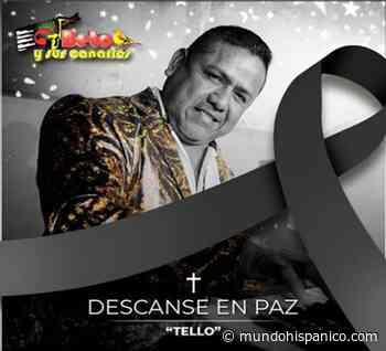 Muere músico de agrupación Beto y Sus Canarios a causa de coronavirus (VIDEO) - Mundo Hispánico