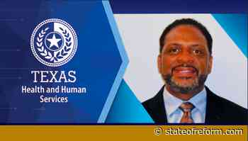 Texas HHS names Maurice McCreary Jr. new COO - State of Reform - State of Reform