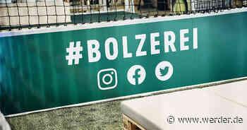 BOLZEREI bleibt vorerst geschlossen - Werder Bremen