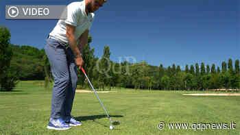Montebelluna, a lezione di golf con il maestro Marco Cervellini: i segreti dei colpi fondamentali - Qdpnews