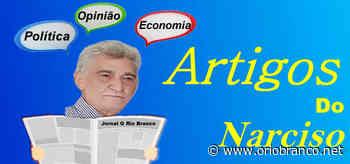 Coronavírus - Artigo do Narciso - O Rio Branco